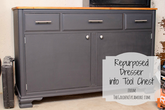 The Golden Sycamore: Repurposed Dresser into Tool Chest