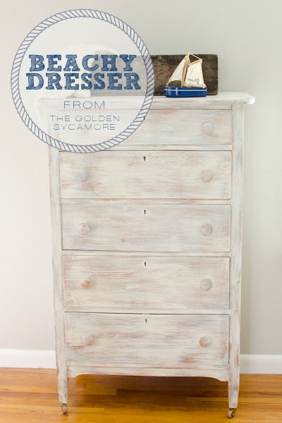 The Golden Sycamore: Beachy Dresser