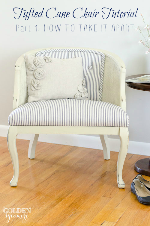 Tufted Cane Chair Tutorial - Part 1: How to Take it Apart