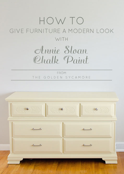 How to Give Old Furniture a Modern Look with Annie Sloan Chalk Paint