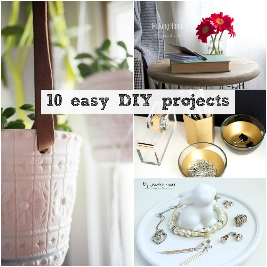 10 Easy DIY Projects