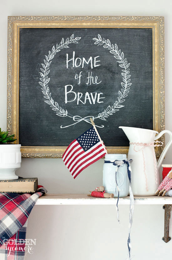 4th Of July Decor   Home Of The Brave Chalkboard And Lots Of Reds, Whites