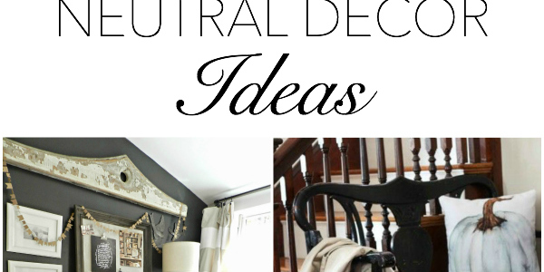 Beautiful Neutral Decor Ideas