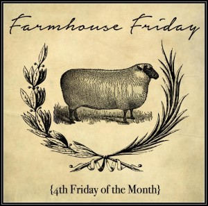 Farmhouse Fridays