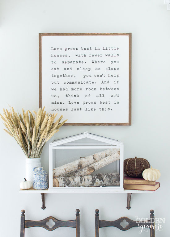 Love grows best in little houses quote and fall entry