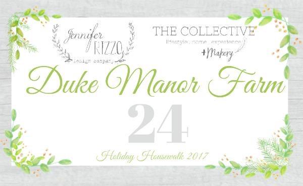 Duke Manor Farm - 2017 Holiday Housewalk